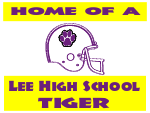 Home of a Lee High School Tiger Sign Template