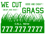 We cut grass Yard Sign Template