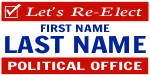 Political Sign Template Re-Elect