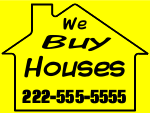 We Buy Houses Yard Sign Template