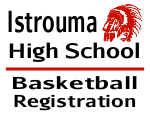 Istrouma Basketball Registration Sign Template